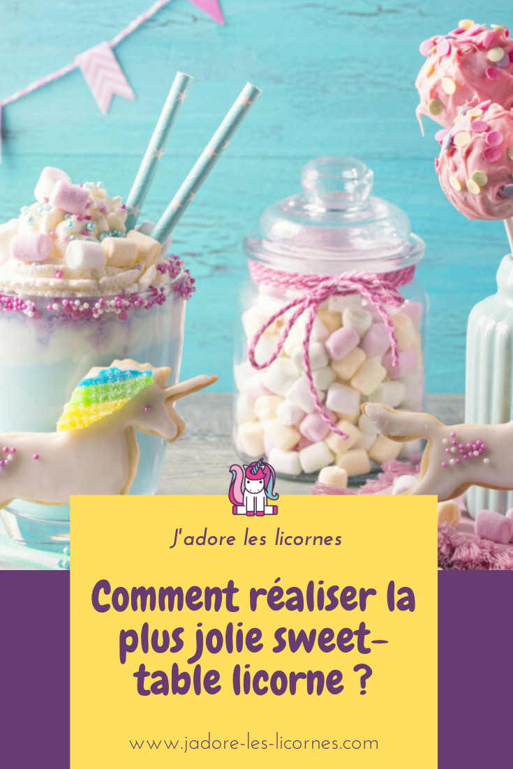 Tu prévois de faire une fête sur le thème licorne et tu cherches des idées ? On te partage les plus jolies, pour une sweet table licorne réussie !