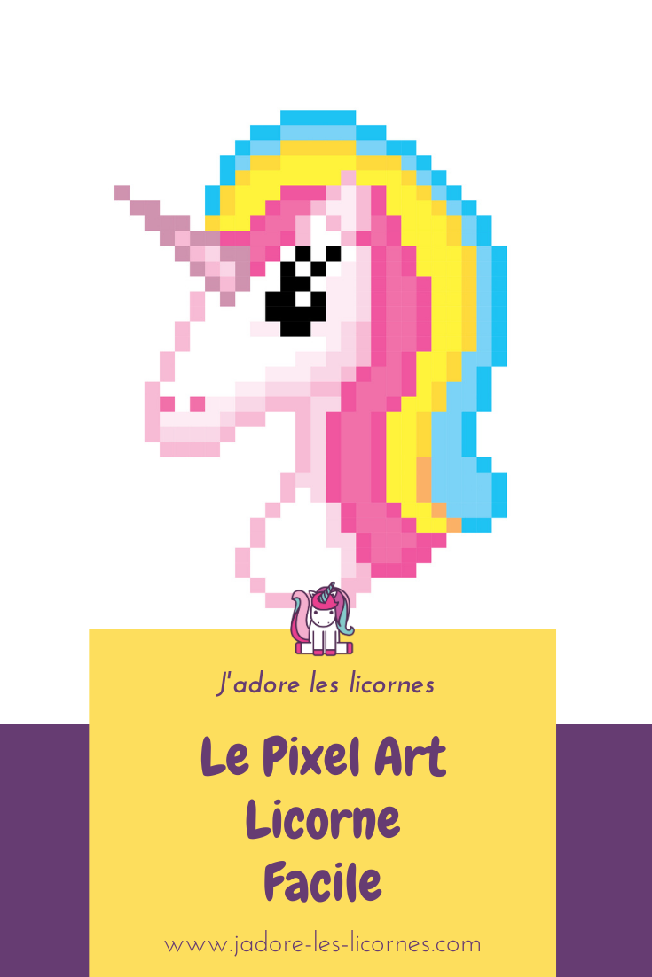 Tu adores dessiner des licornes ? Toi aussi tu peux faire ton petit chef d'œuvre en pixel art. voici un modèle et le mode opératoire.